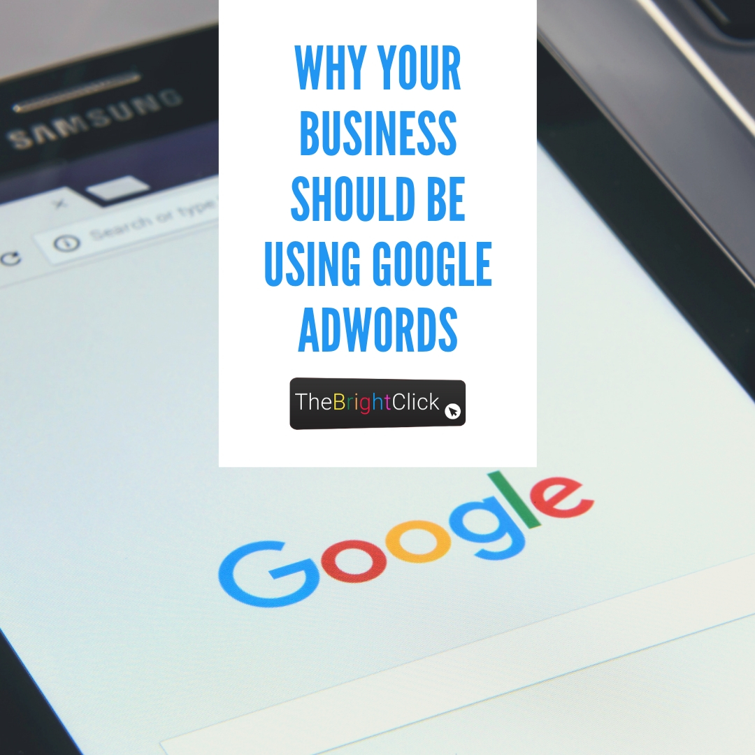 Why Businesses Should Be Using Google Adwords
